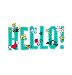 Hello lettering with girly doodles vector