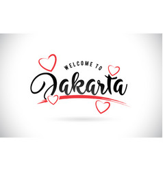 Jakarta welcome to word text with handwritten vector