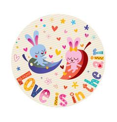 Love is in air cute bunnies in love vector