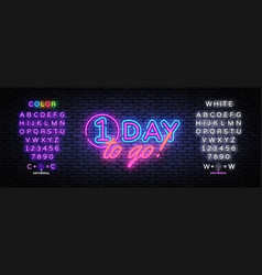 One day to go neon banner design template vector