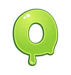 slimy font type letter o vector image