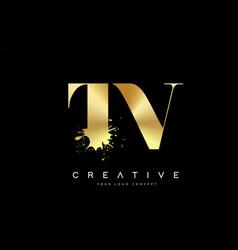 Tv t v letter logo with gold melted metal splash vector