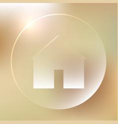 home glassy icon home glassy icon vector image vector image