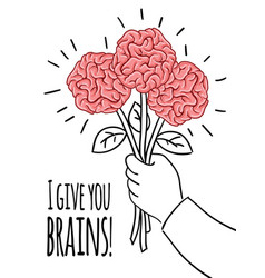 brain postcard with inscription i give you brains vector image vector image