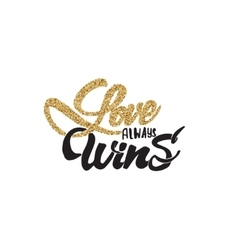 Love always wins lettering gold paint similar to vector