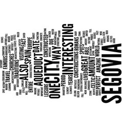 The ancient city of segovia text background word vector