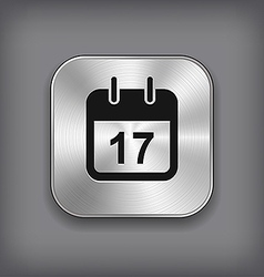 Calendar icon - metal app button vector image
