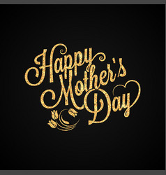 mothers day gold vintage lettering background vector image vector image
