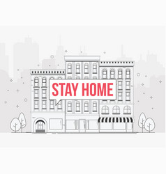 city street with stay home warning sign self vector image