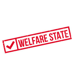 welfare state rubber stamp vector image