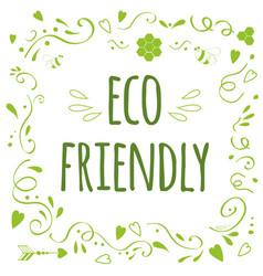 Typographic lettering print eco friendly vector