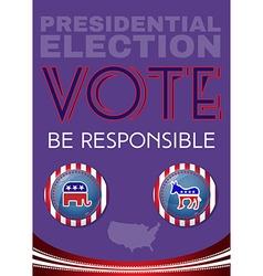 Usa Presidential Election Be Responsable Banner vector image