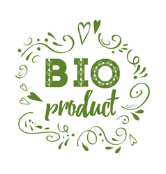 Green eco label with text bio product with floral vector