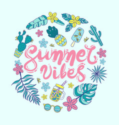 quote summer vibes hand drawn vector image vector image