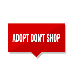adopt dont shop red tag vector image