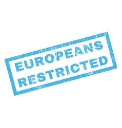 Europeans restricted rubber stamp vector