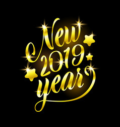 golden sign happy new 2019 year holiday vector image