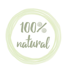 Handwritten lettering label with phrase 100 vector