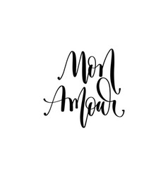 Mon amour - my love in french hand lettering vector