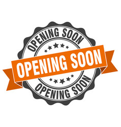 Opening soon stamp sign seal vector