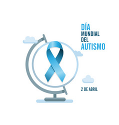 blue autism ribbon and globe international autism vector image