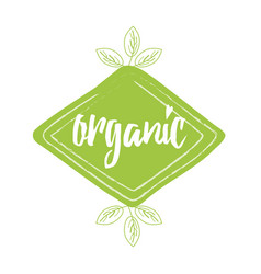 Green eco label with text organic into green hand vector