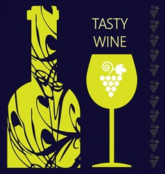 Tasty wine card a bottle with glass and grape sign vector image