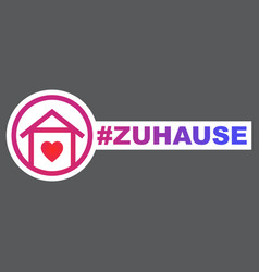 At home hashtag icon in german language zu hause vector