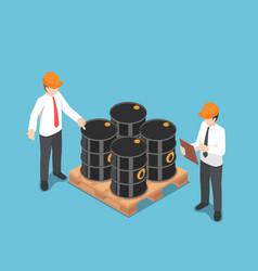 isometric businessman checking oil barrel vector image