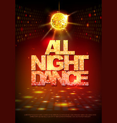 disco ball background disco poster all night dance vector image