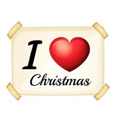 I love Christmas vector image