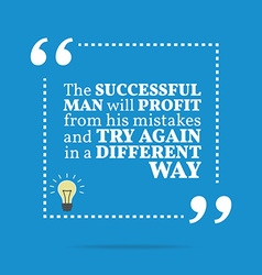 Inspirational motivational quote The successful vector