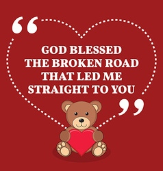Inspirational love marriage quote god blessed the vector