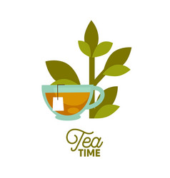 tea time poster of cup green leaf and teabag vector image