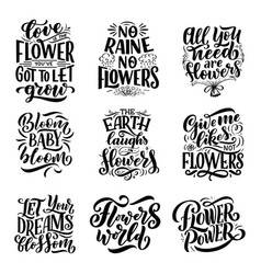 lettering quotes about flowers made vector image