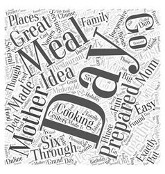 Mothers Day Cooking Made Easy Word Cloud Concept vector