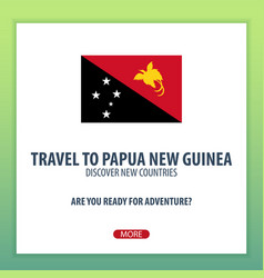 travel to papua new guinea discover and explore vector image