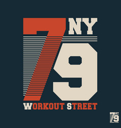 Workout street t shirt print stamp vector