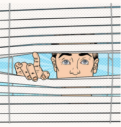 pop art surprised man looking through the blinds vector image