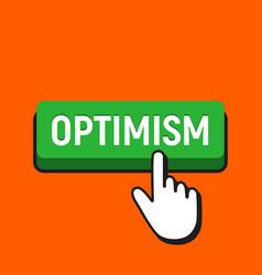 Hand mouse cursor clicks the optimism button vector