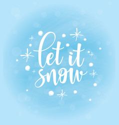 let it snow poster template vector image
