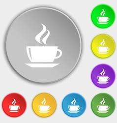 Tea coffee icon sign symbol on five flat buttons vector