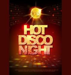 disco ball background disco poster hot night vector image vector image