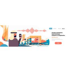 arabic businessman hold phone intelligent voice vector image