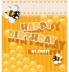 Happy Birthday to my sweet - card vector image