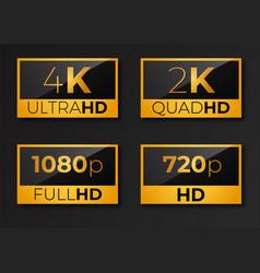4k ultrahd 2k quadhd 1080 full hd and hd vector