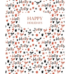 Christmas background with Holly Jolly lettering vector image
