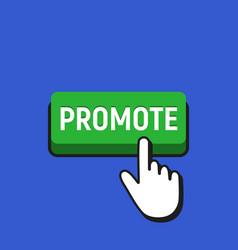 Hand mouse cursor clicks the promote button vector