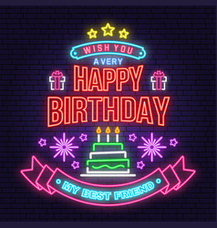 wish you a very happy birthday my best friend neon vector image