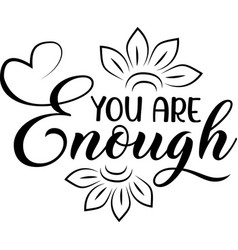 You are enough on white background christian vector
